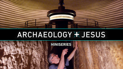 Archaeology and Jesus Miniseries