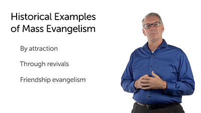 Historical Examples of Mass Evangelism