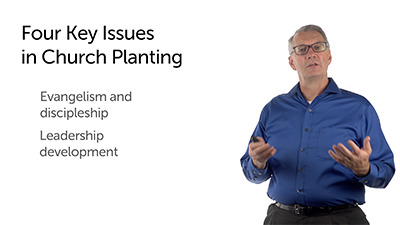 Four Key Issues in Church Planting