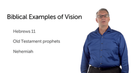 Biblical Examples of Vision