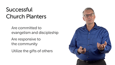 Characteristics of a Successful Church Planter, Part 1
