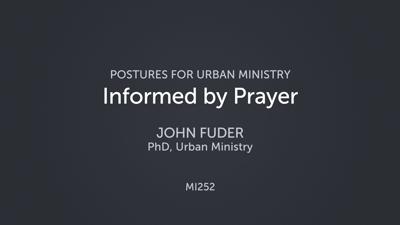 Informed by Prayer