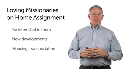 Caring for Missionaries on Home Assignment