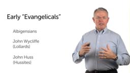 """Pre-Reformation """"Evangelicals"""""""