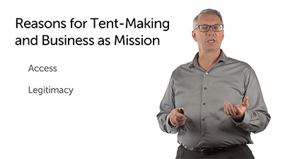 Reasons for and Models of Tent Making and Business as Mission