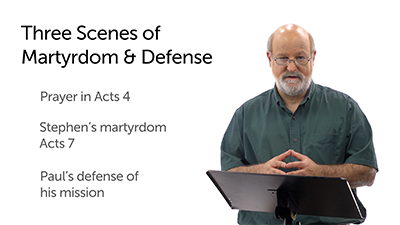 Persecution and Martyrdom: Acts 4