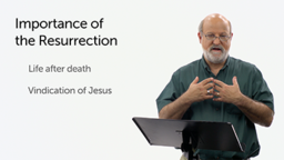 The Significance of the Resurrection