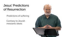 Jesus' Predictions about His Resurrection