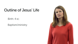 Outline of Jesus' Life