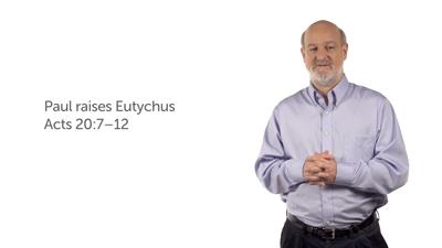Eutychus and the Ephesian Elders