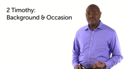 2 Timothy: Background and Occasion