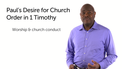 1 Timothy: Church Order and Conduct