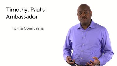 Timothy: Paul's Ambassador and Companion