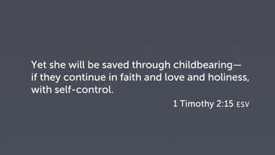 Salvation through Childbearing (1 Timothy 2:15): Four Options