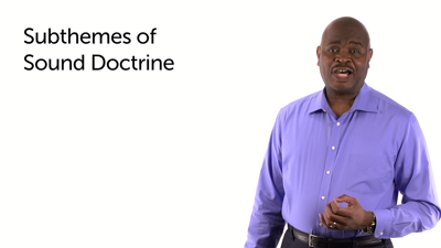 Sound Doctrine: Subthemes 1–6