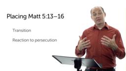 Salt and Light (Matt 5:13–16)