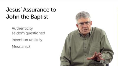 Jesus' Assurance for John the Baptist