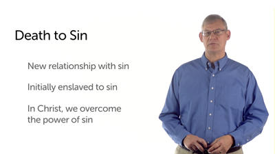 Dead to Sin and Alive to Christ