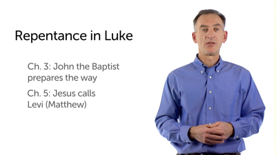 The Theme of Repentance in Luke's Gospel