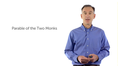 A Parable about Two Monks