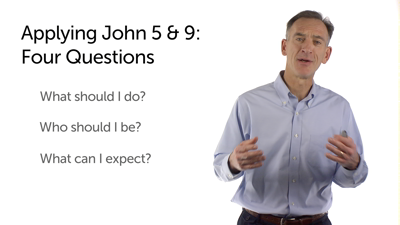Understanding and Applying John 5 and 9