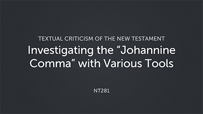 """Investigating the """"Johannine Comma"""" with Various Tools"""