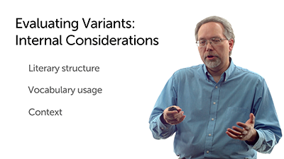 Evaluating Variants: Internal Considerations
