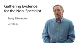 Gathering Evidence: The Nonspecialist