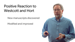 Positive Reaction to Westcott and Hort