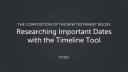 Researching Important Dates with the Timeline Tool