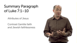 Narrative Analysis: Application (Luke 7:1–10)