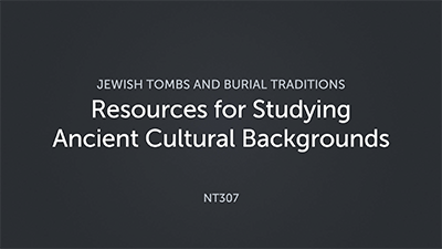 Resources for Studying Ancient Cultural Backgrounds