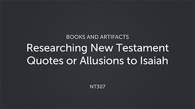 Researching New Testament Quotes or Allusions to Isaiah