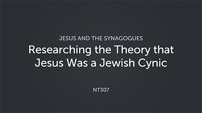 Researching the Theory that Jesus Was a Jewish Cynic