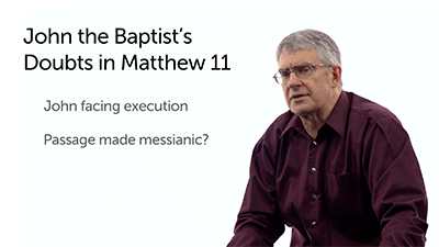Extracanonical Insights: John the Baptist's Messianic Doubts