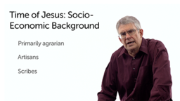 Time of Jesus: Social and Economic Background