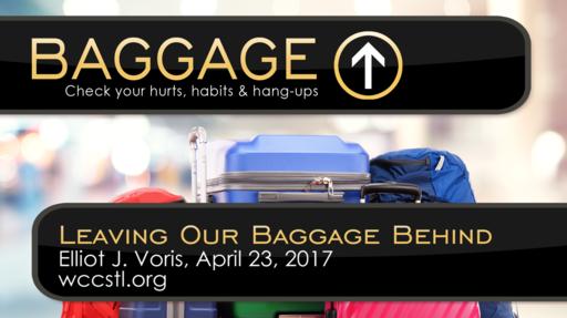 Leaving Our Baggage Behind