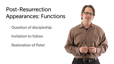 Jesus' Post-Resurrection Appearances: Function