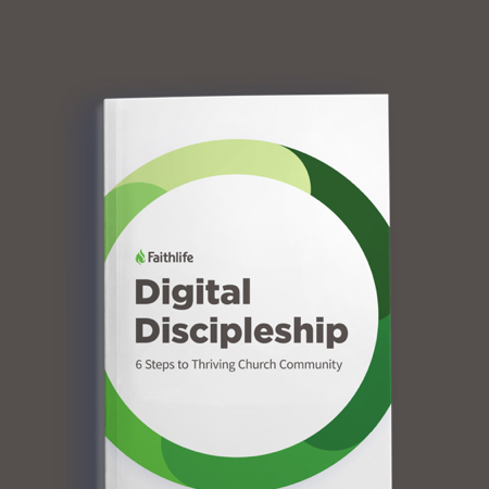 Digital Discipleship: 6 Steps to Thriving Church Community