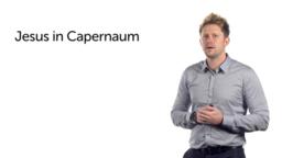 Capernaum and Nain (Luke 7:1–17)