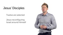 Formation of the Twelve (Luke 6:12–16)