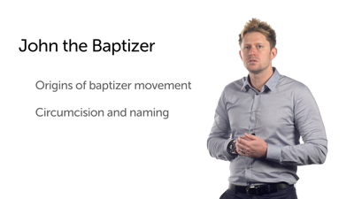 John the Baptizer (Luke 1:57–80)