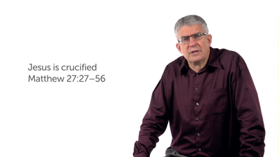 Jesus' Crucifixion and Burial (Matt 27:27–66)