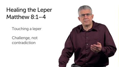 Cleansing the Leper (Matt 8:1–4)