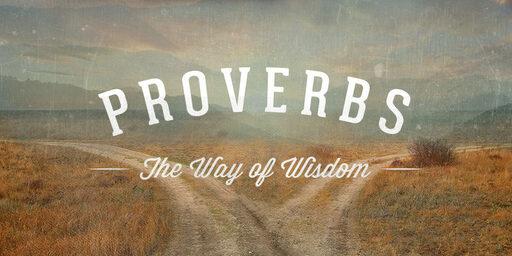 Sunday Service 11-29-20 - Proverbs 13:12-19 - Wisdom's Fulfillment, Folly's Frustration