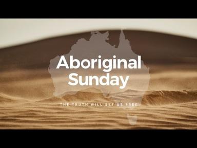 2021-01-24- Aboriginal Sunday