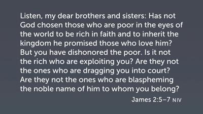 Honoring the Poor (Jas 2:5–7)