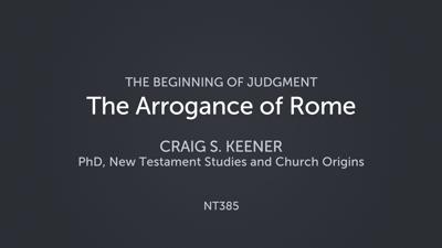 The Arrogance of Rome