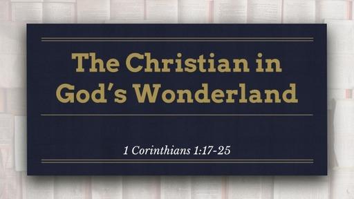 The Christian in God's Wonderland