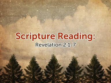 "Jan 24 Revelation 2:1-7 ""To Ephesus with Love"""